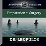 Preparation for Surgery | Dr. Lee Pulos