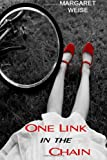 One Link in the Chain, Margaret Weise, 1492749532