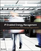 IP-Enabled Energy Management: A Proven Strategy for Administering Energy as a Service Cover