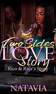 Two Sides to A Love Story: Rico and Raja's Story
