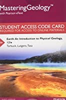 Mastering Geology with Pearson Etext -- Standalone Access Card -- For Earth: An Introduction to Physical Geology