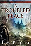 A Troubled Peace (Under A War-Torn Sky Book 2)