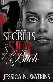 Secrets of a Side Bitch by [Watkins, Jessica]