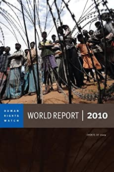 World Report 2010: Events of 2009 (Human Rights Watch World Report) by [Human Rights Watch]