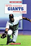 The San Francisco Giants Baseball Team, David Pietrusza, 0766012840