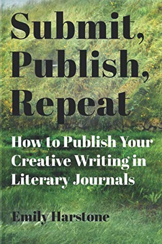 eat: How to Publish Your Creative Writing in Literary Journals ()
