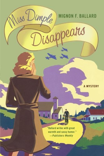 Download Miss Dimple Disappears: A Mystery (Miss Dimple Mysteries) pdf