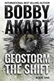 Geostorm The Shift: A Post-Apocalyptic EMP Survival