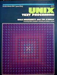 Unix Text Processing (Hayden Books UNIX library system)