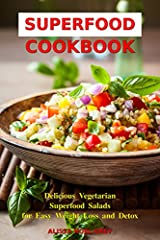 INCREASE YOUR ENERGY, LOSE WEIGHT AND FEEL AMAZING!Delicious Superfood Salad Recipes that will drastically improve your health AND your weight!Why get your nutrients from expensive supplements when you can enjoy delicious, nourishing superfoo...
