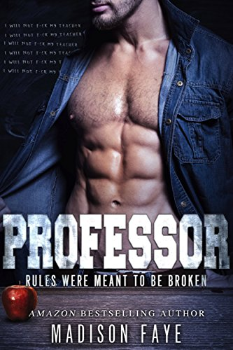 Professor: A First Time Novel by [Faye, Madison]