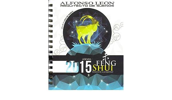 Agenda Pequeña 2015 Feng Shui -- Alfonso Leon: Alfonso Leon ...