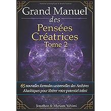 Grand Manuel Des Pensées Créatrices - Tome 2