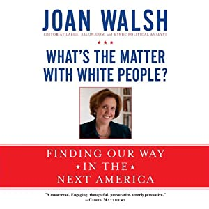 What's the Matter with White People? Audiobook