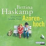 Azorenhoch | Bettina Haskamp