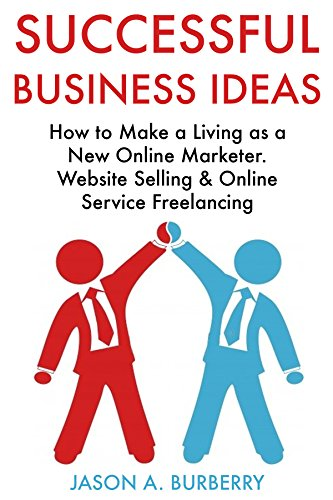 Successful Business Ideas: How to Make a Living as a New Online Marketer. Website Selling & Online Service - Burberry Online Buy