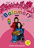 Come Inside: A Sticker Activity Book (Balamory)