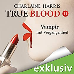 Vampir mit Vergangenheit (True Blood 11)