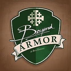 Beyond Armor