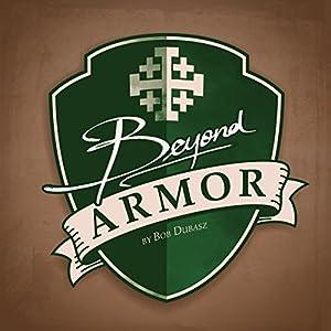 Beyond Armor Audiobook