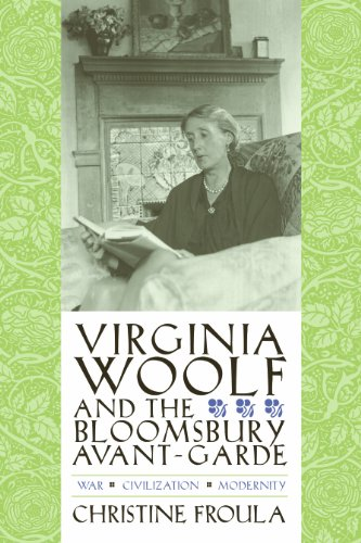 Virginia Woolf and the Bloomsbury Avant-Garde: War, Enlightenment, Modernity (Gender and Culture Series)