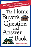 The Home Buyer's Question and Answer Book, Bridget McCrea, 0814472362