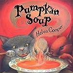 Pumpkin Soup | Helen Cooper