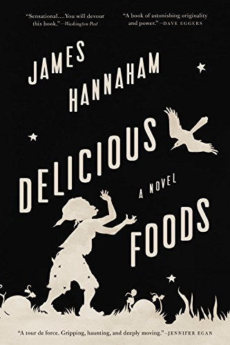 Delicious Foods: A Novel (List Of Literary Devices For Middle School)