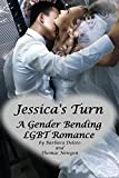 Jessica's Turn: A Gender-Bending LGBT Romance