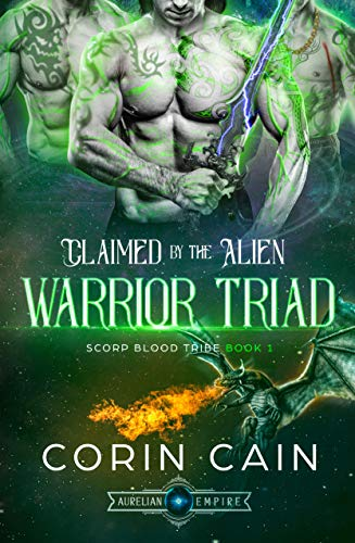 Claimed by the Alien Warrior Triad (Scorp Blood Tribe Book 1)