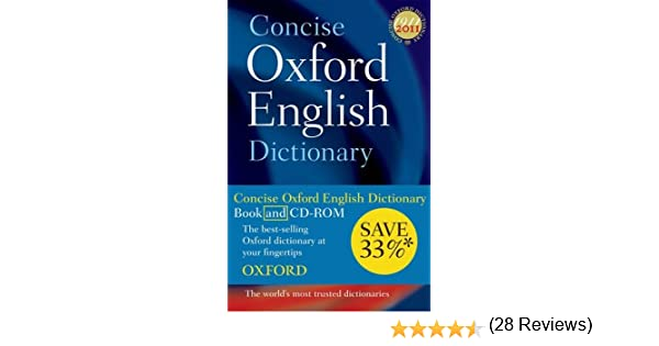 Amazon.com: Concise Oxford English Dictionary: Dictionary and CD-ROM set,  11th edition, Revised (9780199561056): Oxford Dictionaries: Books
