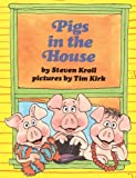 Pigs in the House, Steven Kroll, 1563832844