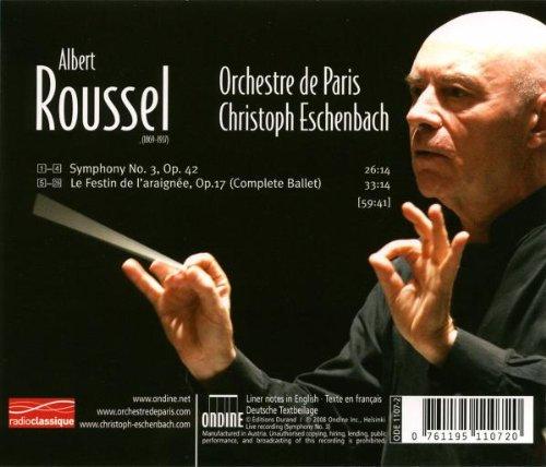 Roussel: Symphony No. 3 / Le Festin de l'araignée (The Spider's Feast) ~ Eschenbach by Ondine