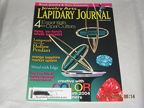 Lapidary Journal Magazine Vol 57, No 11, February 2004: 4 Essentials for Opal Cutters; Easy, No Torch Silver Bracelet; Lampwork Your Own Hollow Pendant; Metal With Edge; Creative with Color; Ancient Style Vessel