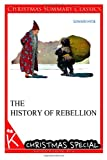 The History of Rebellion [Christmas Summary Classics], Edward Hyde, 1494814773