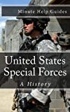 United States Special Forces, Minute Help Guides Staff, 147834623X