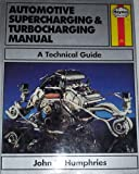 Automotive Supercharging and Turbocharging Systems, Humphries, John, 0854298800