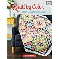 Quilt by Color: Scrappy Quilts with a Plan (English Edition)