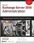 Exchange Server 2010 Administration:...