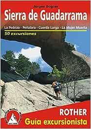 Sierra de Guadarrama. La Pedriza, Peñalara, Cuerda Larga ...
