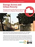 Energy Access and Urban Poverty: Energy and everyday life in an informal settlement in Maputo, Mozambique