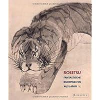 Rosetsu: Fantastische Bilderwelten aus Japan