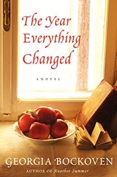 The Year Everything Changed: A Novel by [Bockoven, Georgia]