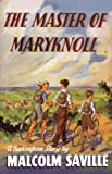 Front cover for the book The Master of Maryknoll by Malcolm Saville
