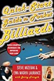 img - for Quick-start Guide to Pocket Billiards: World-champion Techniques for Improving Your Game 1st edition by Steve Mizerak, Ewa Mataya Laurance, Jerry Forsyth (2003) Paperback book / textbook / text book