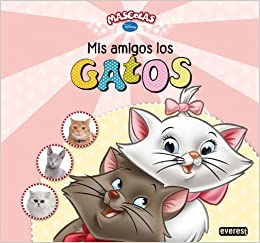 Mis amigos los gatos: Walt Disney Company: 9788444168067: Amazon.com: Books