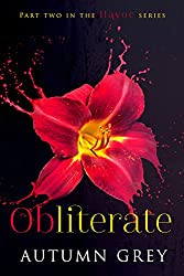 Obliterate (Havoc Series Book 2)