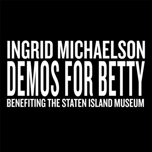 Demos for Betty (Benefiting th...