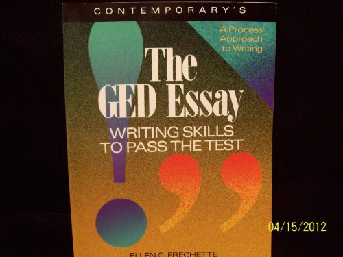 Contemporary's the Ged Essay: Writing Skills to Pass the Test