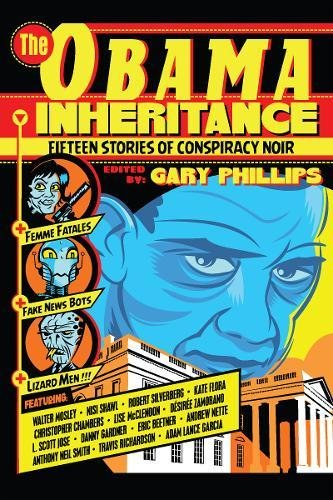 The Obama Inheritance: Fifteen Stories of Conspiracy Noir cover